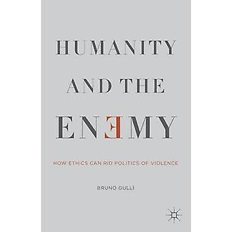 Humanity and the Enemy by Gull & Bruno