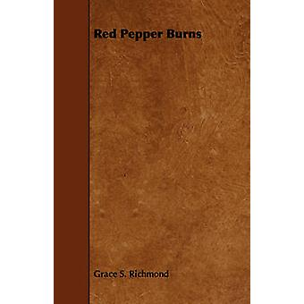 Red Pepper Burns by Richmond & Grace S.