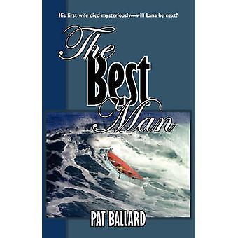 The Best Man by Ballard & Pat