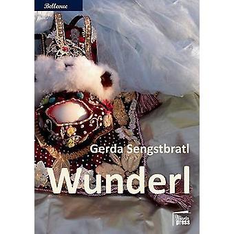 Wunderl by Sengstbratl & Gerda
