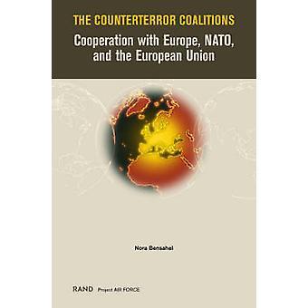 Counterterrorkoalitionerna av Nora Bensahel