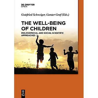 The WellBeing of Children by Schweiger & Gottfried