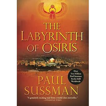 The Labyrinth of Osiris by Paul Sussman - 9780802121806 Book