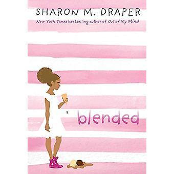 Blended by Sharon M. Draper - 9781442495012 Book