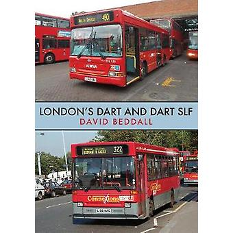 London's Dart and Dart SLF by David Beddall - 9781445687520 Book