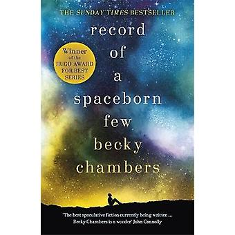 Record of a Spaceborn Few - Wayfarers 3 by Becky Chambers - 9781473647