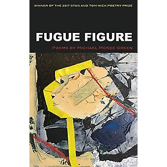 Fugue Figure by Michael McKee Green - 9781606353561 Book