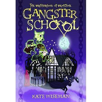 The Brotherhood of Brimstone - Gangster School 2 - 2018 - 2 - Gangster Sc