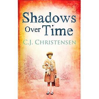 Shadows Over Time by Caroline J. Christensen - 9780704372139 Book