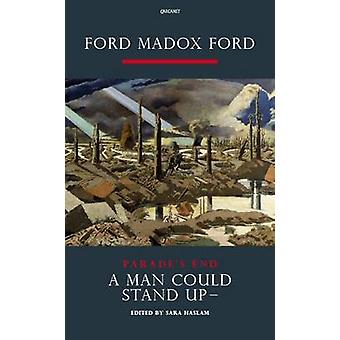 Parade's End - Pt. 3 - A Man Could Stand Up - A Novel by Ford Madox Ford