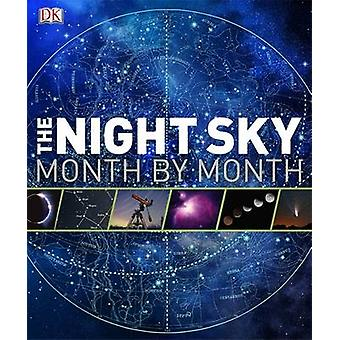 The Night Sky Month by Month by DK - 9781405361743 Book