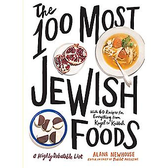The 100 Most Jewish Foods by Alana Newhouse - 9781579659066 Book