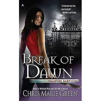 Break of Dawn by Chris Marie Green - 9780441018390 Book