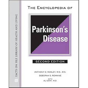 The Encyclopedia of Parkinson's Disease (2nd Revised edition) by Anth