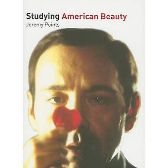 Studying  -American Beauty - - Student Edition by Jeremy Points - 978190