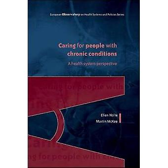Caring for People with Chronic Conditions - A Health System Perspectiv