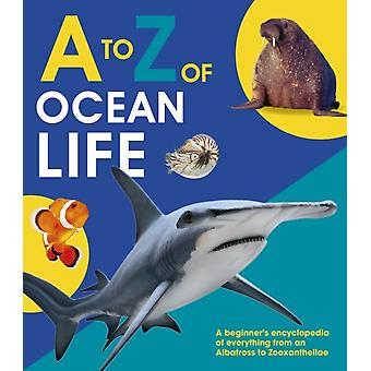 A to Z of Ocean Life by QED Publishing