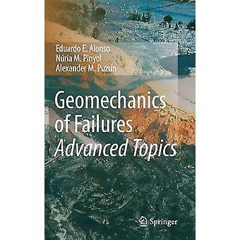 Geomechanics of Failures. Advanced Topics by Eduardo E. Alonso - 9789