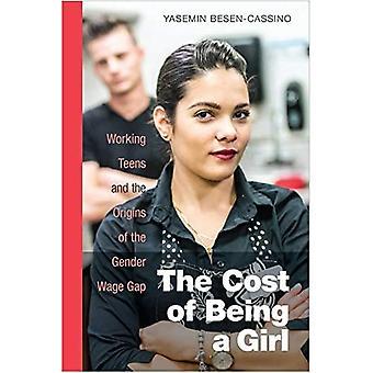 De kosten van een meisje: tieners en de oorsprong van de genderkloof loon werken