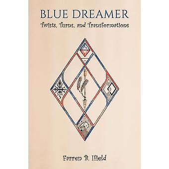 Blue Dreamer by Ifield & Farren B