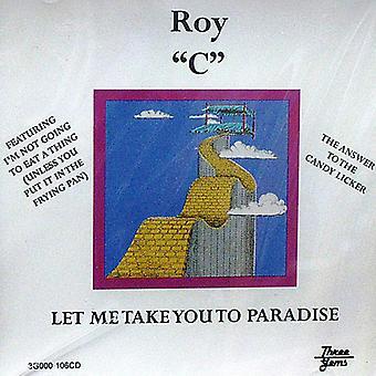 Roy C - Let Me Take You a importazione USA Paradise [CD]