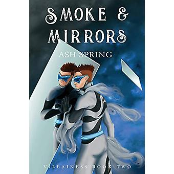 Smoke and Mirrors by Ash Spring - 9780648491422 Book