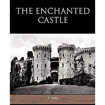 The Enchanted Castle by E Nesbit - 9781438595139 Book