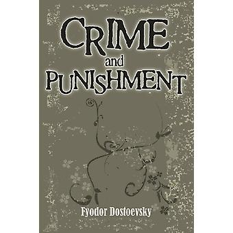 Crime and Punishment by Fyodor Dostoyevsky - 9781613822609 Book