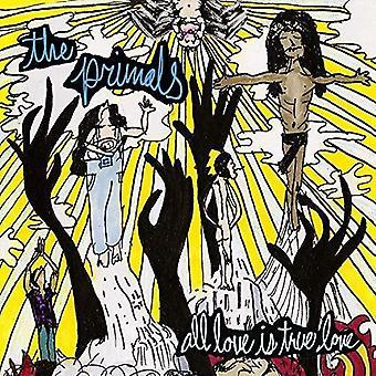 Primals - All Love Is True Love [Vinyl] USA import