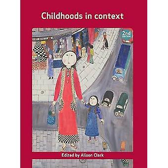 Childhoods in Context Open University Childhood Series