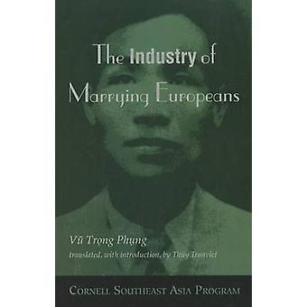 The Industry of Marrying Europeans by Vu Trong Phung & Translated by Thuy Tranviet