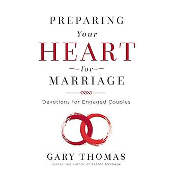 Preparing Your Heart for Marriage door Gary Thomas