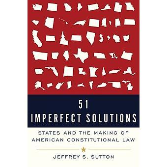 51 Epätäydellisiä ratkaisuja kirjoittanut Sutton & Judge Jeffrey S. Judge & Judge & US Appeals Court & Sixth Circuit