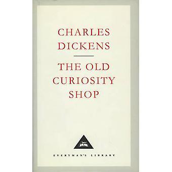 The Old Curiosity Shop Everyman's Library Classics S
