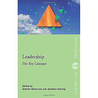 Leadership: The Key Concepts (Routledge Key Guides): The Key Concepts (Routledge Key Guides)