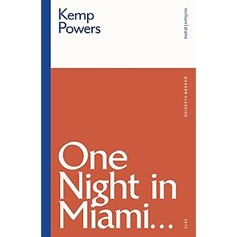 One Night in Miami... by Kemp Author Powers