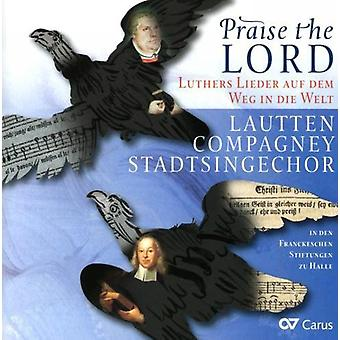 Ebeling/Ravenscroft/Walter/Jacobi - Praise the Lord: Luthers Lieder Auf Dem Weg in Die Welt [CD] USA import