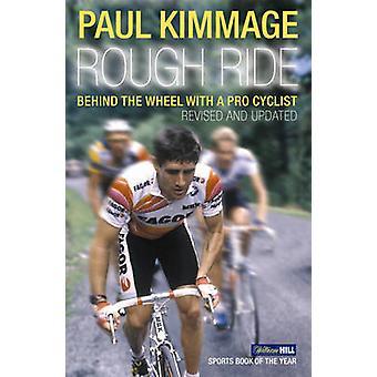 Rauhe Fahrt durch Paul Kimmage - 9780224080170 Buch