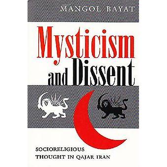 Mysticisme et dissidence - pensée socio-religieux en Iran Qajar (nouvelle édition