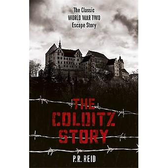 Colditzin tarina Major P. R. Reid - 9781444795684 kirja