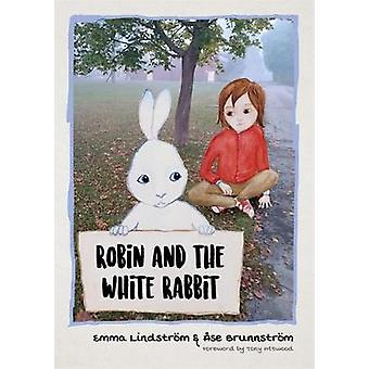 Robin and the White Rabbit - A Story to Help Children with Autism to T
