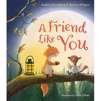 Einen Freund wie dich von Andrea Schomburg - Barbara Rottgen - Sean Julian