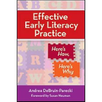 Voici des pratiques efficaces d'alphabétisation précoce - Voici comment - pourquoi par Andrea