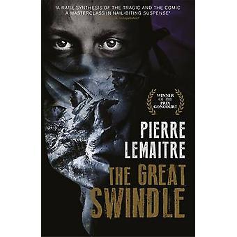 Der große Schwindel durch Pierre Lemaitre - Frank Wynne - 9781848665798 Bo