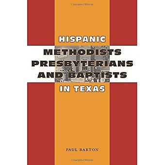Hispânicos Metodistas, presbiterianos e Batistas no Texas (Jack & Doris Smothers série na história do Texas, vida e cultura)
