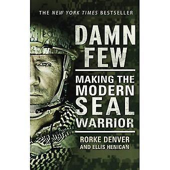 Damn få: Att göra moderna SEAL krigaren