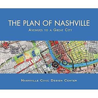 Planera av Nashville: vägar till en stor stad