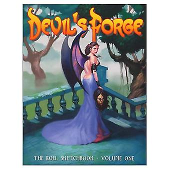 Devils Forge Volume One: The Roel Sketchbook