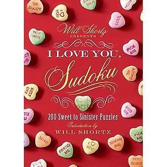 Presentes de Will Shortz, eu te amo, Sudoku!: doce 200 para enigmas sinistras