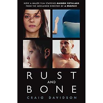 Rost und Knochen